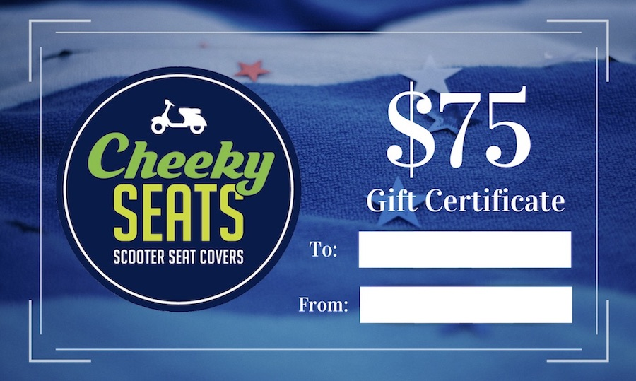 Cheeky Seats Gift Certificate $75.00 Perfect Scooter Gift!